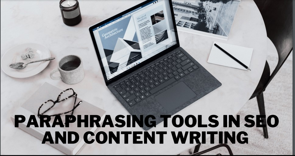 How Paraphrasing Tool is Useful in SEO Writing   SEO WEB AGENCY